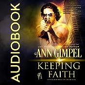 Keeping Faith: GenTech Rebellion, Book 5 | Ann Gimpel