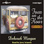 Four on the Floor: Antique Lover's Mysteries #4 (       UNABRIDGED) by Deborah Morgan Narrated by Jerry Sciarrio