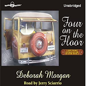 Four on the Floor: Antique Lover's Mysteries #4 | [Deborah Morgan]