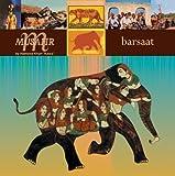 バーサット Barsaat(ジプシィの源流、ラジャスタン最高峰の芸能集団)