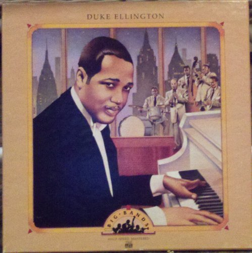 Duke Ellington - Big Bands (2lp Box Set) - Time-Life Music by Duke Ellington, Arthur Whetsol, Freddy Jenkins, Cootie Williams and Joe Nanton