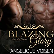 Blazing Glory: Havoc's Crew, Book 1 | Angelique Voisen