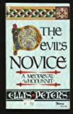 THE DEVILS NOVICE (0449207013) by Peters, Ellis
