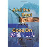And the Beat Goes onby Tracy Krauss