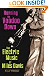 Running the Voodoo Down: The Electric...