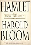 Hamlet: Poem Unlimited (1573223778) by Bloom, Harold