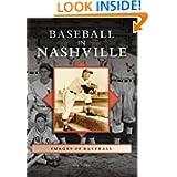 Baseball in Nashville (TN) (Images of Baseball)