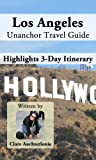 Los Angeles Unanchor Travel Guide - Los Angeles Highlights 3-Day Itinerary