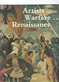 Artists and Warfare in the Renaissance (0300048408) by Hale, J. R.