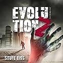 Evolution Z: Stufe Eins, Volume 1 Hörbuch von David Bourne Gesprochen von: Hans-Peter Stoll