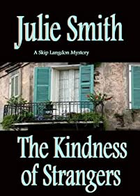 (FREE on 3/22) Kindness Of Strangers by Julie Smith - http://eBooksHabit.com