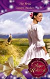 The Bride (Super Historical Romance) (0263874117) by Davidson, Carolyn