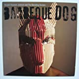 Barbeque Dog [Vinyl]