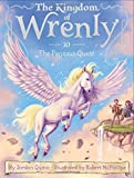 img - for The Pegasus Quest (The Kingdom of Wrenly) book / textbook / text book