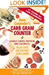 Dana Carpender's Carb Gram Counter: U...