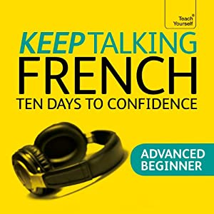 Keep Talking French: Ten Days To Confidence | [Jean-Claude Arragon]