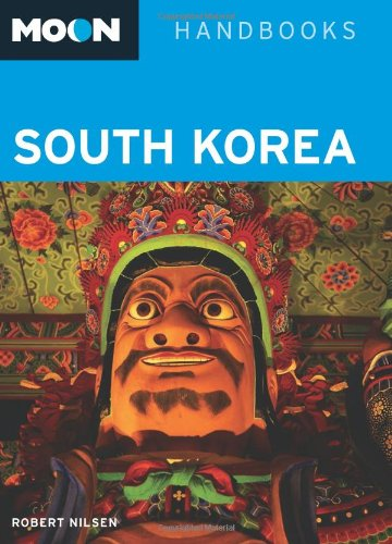 Moon South Korea (Moon Handbooks)