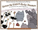 Romeo the Rhino's Rocky Romance: A Cautionary Tale About Differences
