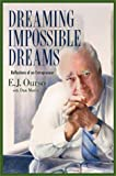 Dreaming Impossible Dreams: Reflections of an Entrepreneur