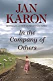 In the Company of Others: A Father Tim Novel (014242840X) by Karon, Jan