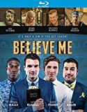 Believe Me [Blu-ray]