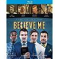 Believe Me [Blu-ray] [Import]