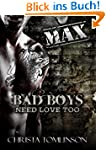 Bad Boys Need Love Too: Max (English...
