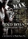 Bad Boys Need Love Too: Max (English...