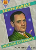 Edwin Hubble: American Astronomer (Book Report Biographies)