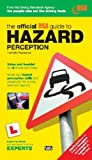 Roadsense: The Official Guide to Hazard Perception for All Drivers and Riders(Video and Paperback set.)