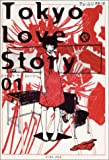 Tokyo Love Story〈01〉