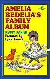 Amelia Bedelia's Family Album (Amelia Bedelia (HarperCollins Paperback))