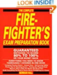 The Complete Fire-Fighter's Exam Prep...