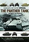 The Panther Tank: Hitler's T-34 Kille...