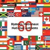 """Afficher """"60 Hymnes nationaux"""""""