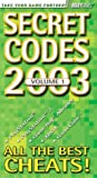 Secret Codes 2003 (0744002060) by BradyGames