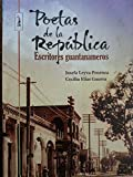 img - for Poetas de la republica,escritores guantanameros.antologia de poesia. book / textbook / text book