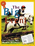 Big Event, The (Me and My Horse) (0761328513) by Webber, Toni