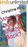 Why He Doesn't Like Me Back? (English...