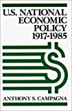 img - for U.S. National Economic Policy, 1917-1985 book / textbook / text book
