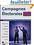 Campagnes �lectorales - Principes et...