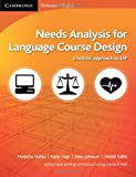img - for Needs Analysis for Language Course Design: A Holistic Approach to ESP book / textbook / text book