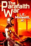 The Parafaith War (031285904X) by Modesitt, L.E.