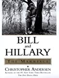 Bill and Hillary: The Marriage (0739405160) by Andersen, Christopher