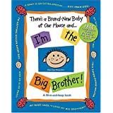 There's a Brand-New Baby at Our House and . . . I'm the Big Brother!by Susan Russell Ligon