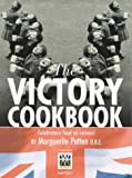 The Victory Cookbook: Celebratory Food on Rations!