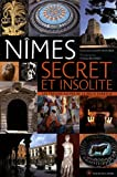 echange, troc Charlotte Lacour, Thomas Bilanges - Nimes secret et insolite