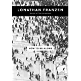 How to be Aloneby Jonathan Franzen