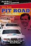 img - for Flat Out and Half Turned Over: Tales from Pit Road with Buddy Baker book / textbook / text book