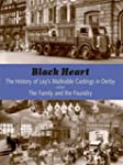 Black Heart: A History of Ley's Malle...